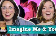 "Drunk Lesbians Watch ""Imagine Me & You"" (Feat. Brittany Ashley)"