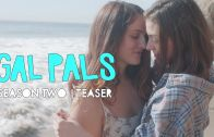 Gal Pals – Season 2 (Official Trailer)