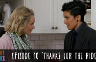"""Pot Luck – Episode 10 – """"Thanks For The Ride"""""""