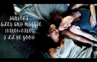Alex & Maggie (Supergirl) – I'll Be Good