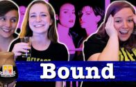 "Drunk Lesbians Watch ""Bound"" (Feat. Lez Hang Out)"