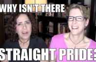 Lacie and Robin – Gay Pride? What About Straight Pride?!