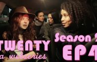 Twenty – Season 2, Episode 4 – Cheesy Fries