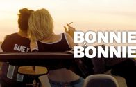 Bonnie & Bonnie (Trailer)