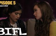 BIFL: The Series | Episode 5 – An Excuse to Drink
