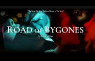 Road of Bygones | Trailer