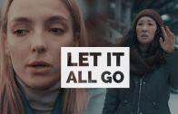 Eve & Villanelle (Killing Eve) – Let It All Go