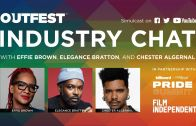 Outfest Industry Chat with Effie Brown, Elegance Bratton, and Chester Algernal