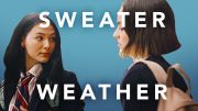 Casey & Izzy (Atypical) – Sweater Weather