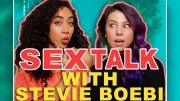 Sex Talk with Shan BOODY and Stevie Boebi! (Lesbian sex, Masturbation and Gynecologist fantasy)
