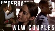 Underrated WLW Couples (Part 1)