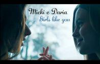 Micki/Daria – Girls like you