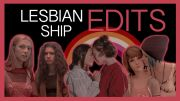 lesbian ship edits to warm your gay heart