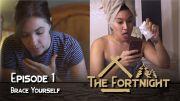 The Fortnight I Episode 1 I Brace Yourself I LGBT Webseries