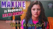 MAXINE is Hopeless Les Be Honest