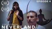 Neverland | Episode 4 | LGBT web series