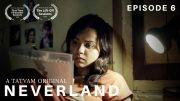 Neverland | Episode 6 | LGBT web series