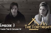 The Fortnight I Episode 3 I I Guess this is Growing Up I LGBT Webseries