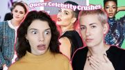 Reacting to Queer Celebrity Crushes
