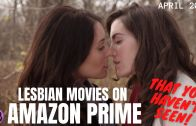 TOP 10 LESBIAN MOVIES YOU MIGHT HAVE MISSED IN 2018