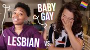 Gay and Unsure About Vaginas (Lesbian vs. Baby Gay Ft. @JADE FOX !!)