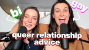 Lesbian & Bisexual Girlfriends | Queer Dating and Relationship Advice!